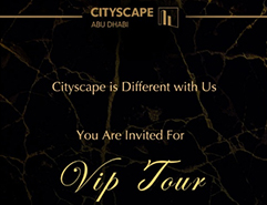 VIP Invitation for Cityscape Abu Dhabi 2019